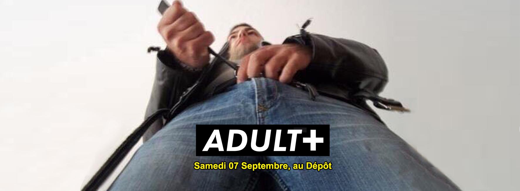 Adult Party Sept 2019 au Depot